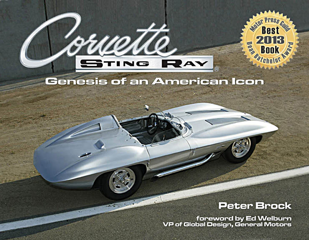 COrvette Sting Ray Genesis of an Icon by Peter Brock